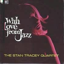Album cover - Stan Tracey's With Love From Jazz