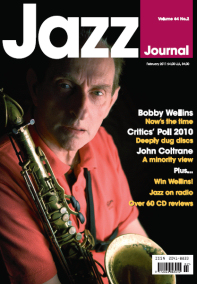 Bobby on the front cover of Jazz Journal  - Feb 2011